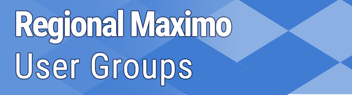 Regional Maximo User Groups Cohesive Solutions